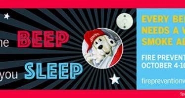 Fire Prevention Week kicks off today: Hear the Beep where you Sleep!