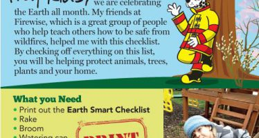Celebrate Earth Day with Sparky the Fire Dog by completing our Earth Smarts checklist