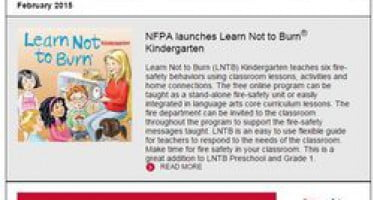 In February's issue of Safety Source: launch of Learn Not to Burn Kindergarten, Valentine's Day activities